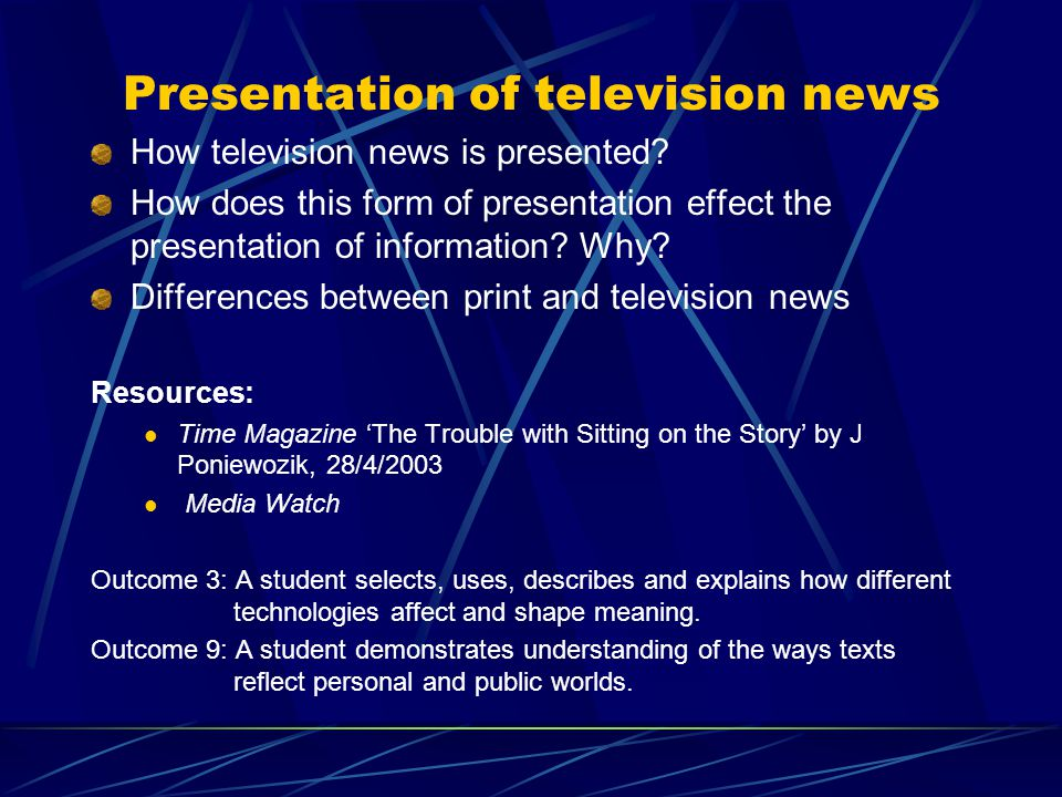 Presentation of television news