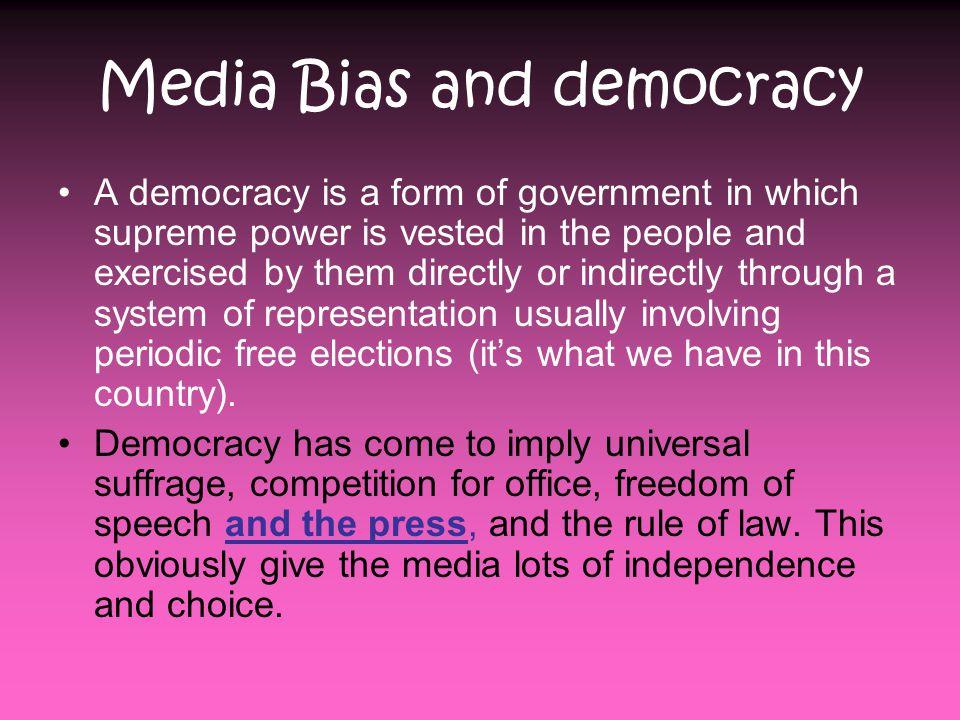 Media Bias and democracy