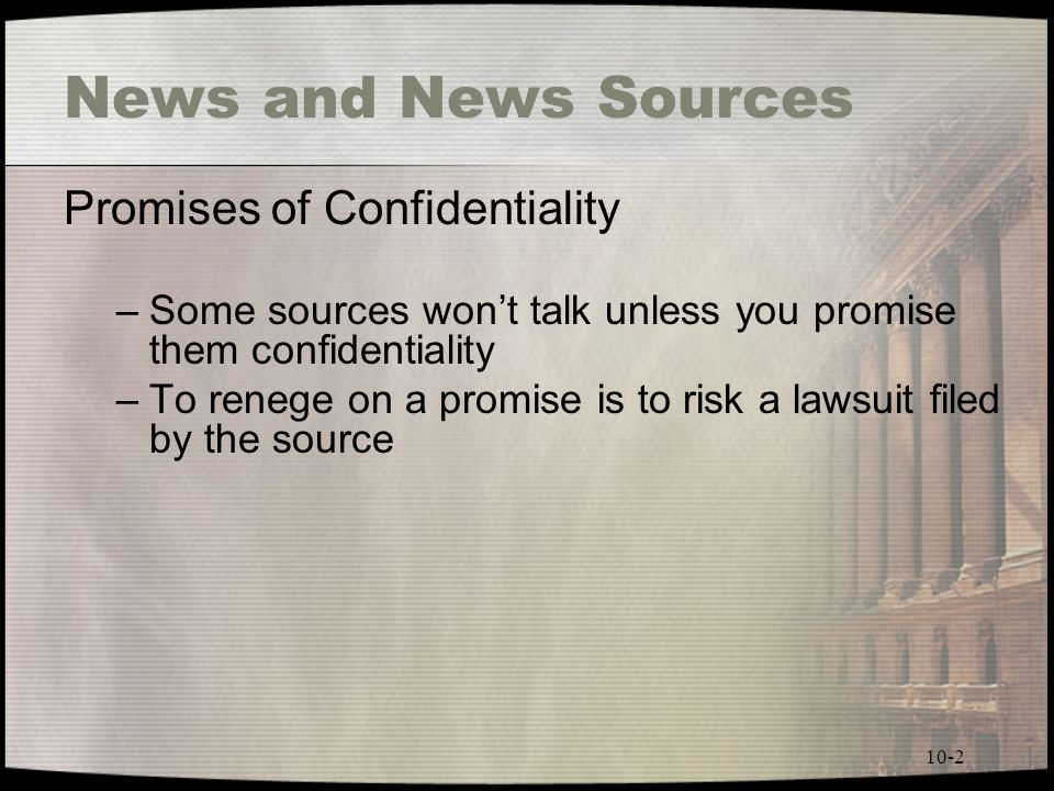 News and News Sources Promises of Confidentiality