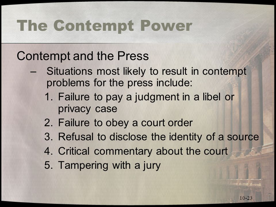 The Contempt Power Contempt and the Press