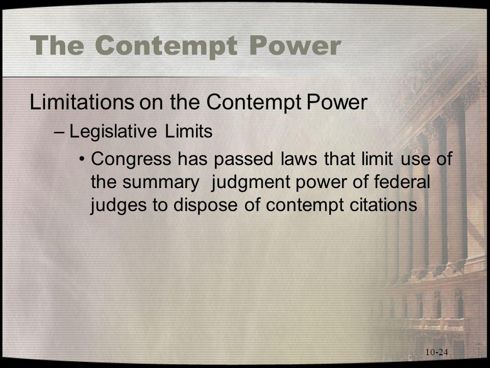The Contempt Power Limitations on the Contempt Power
