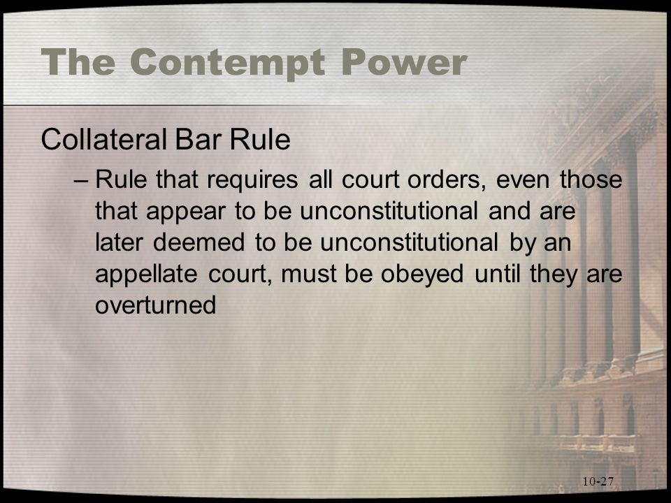 The Contempt Power Collateral Bar Rule