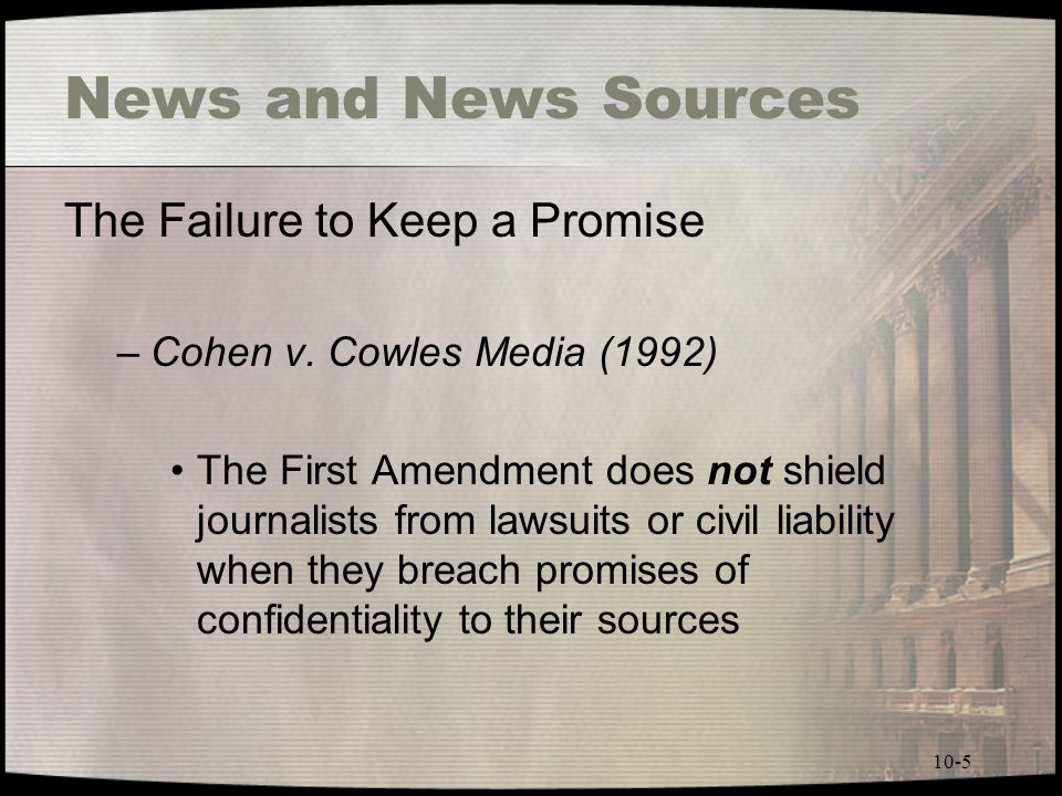 News and News Sources The Failure to Keep a Promise