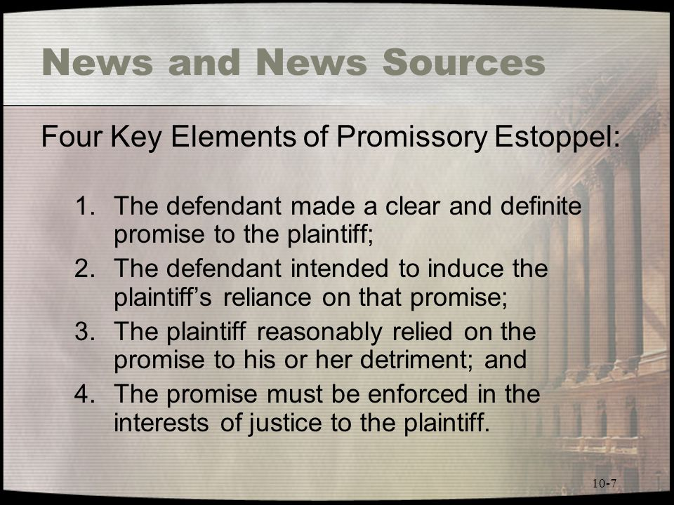 an analysis of the theory of promissory estoppel In one respect, this court will not adopt the analysis of the report and recommendation  regard to promissory estoppel the theory of promissory estoppel,.