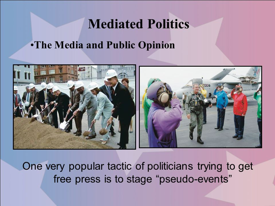 Mediated Politics The Media and Public Opinion