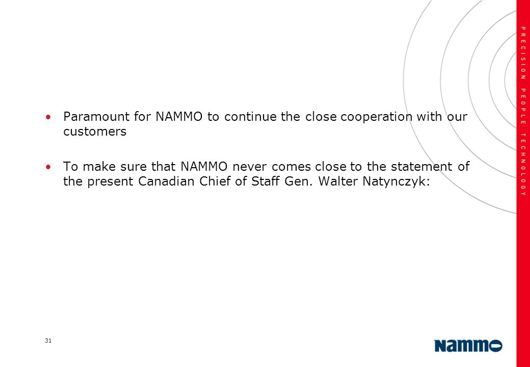 Paramount for NAMMO to continue the close cooperation with our customers