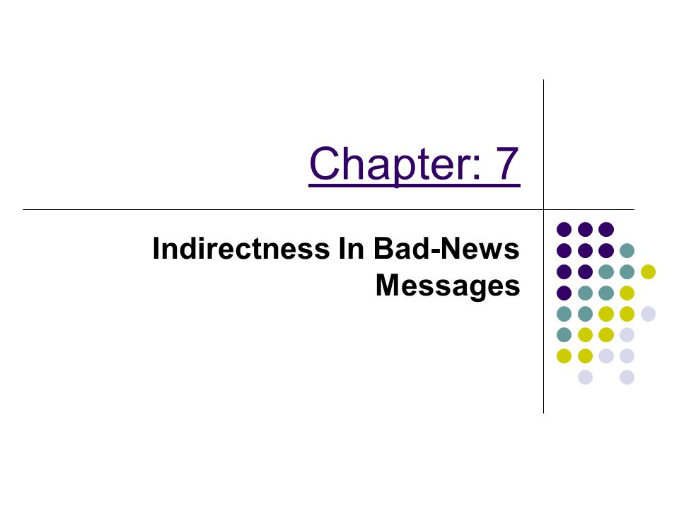 Indirectness In Bad-News Messages