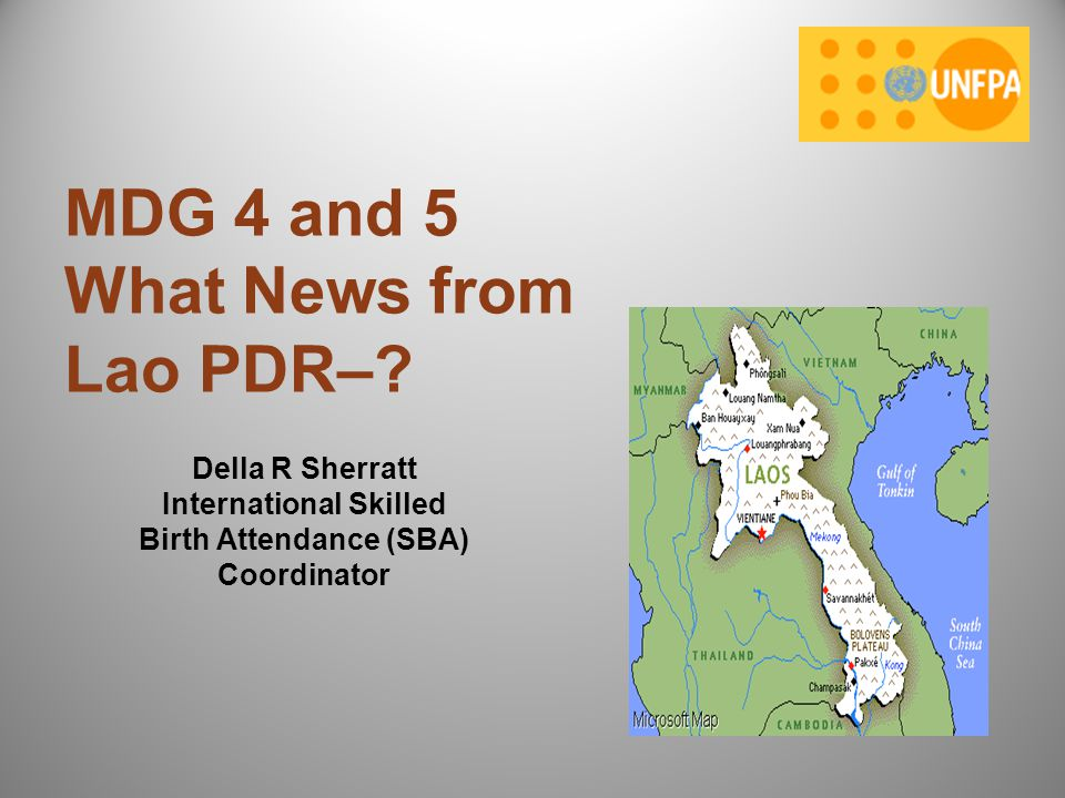 MDG 4 and 5 What News from Lao PDR–