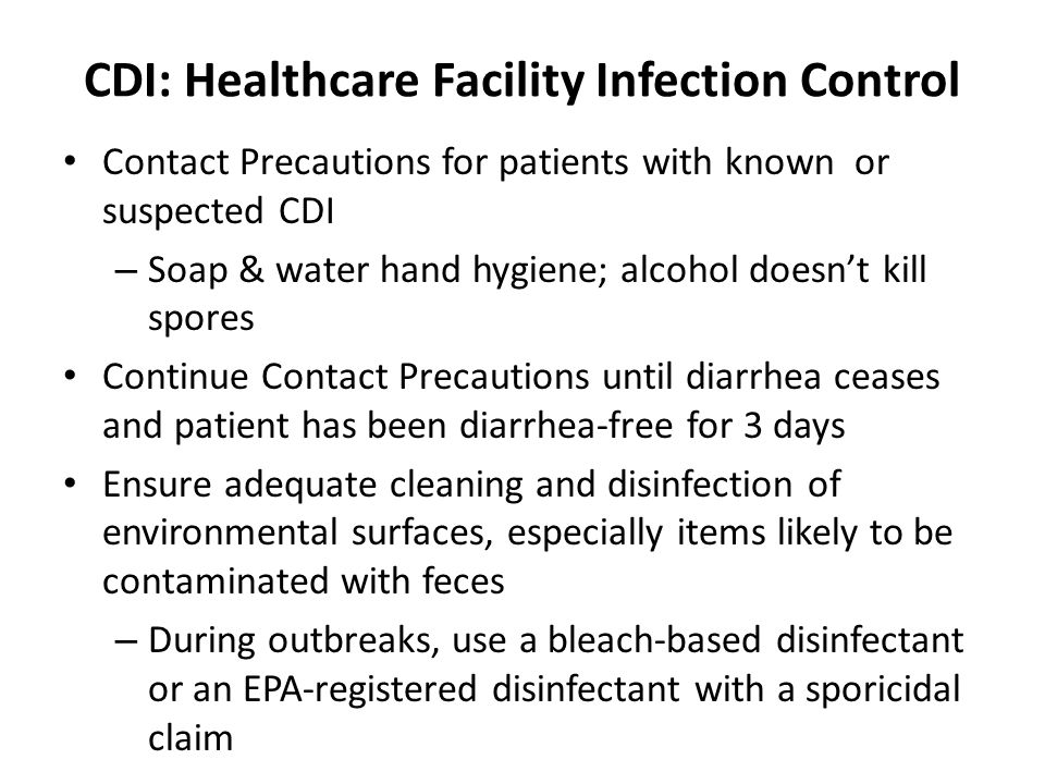 CDI: Healthcare Facility Infection Control