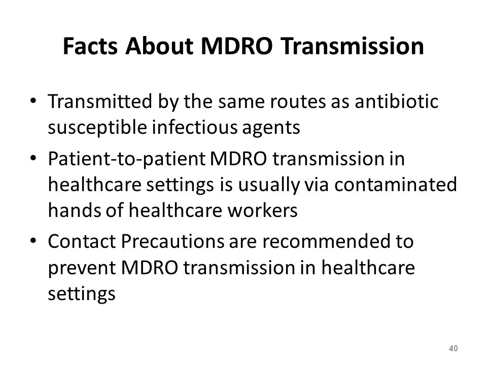 Facts About MDRO Transmission