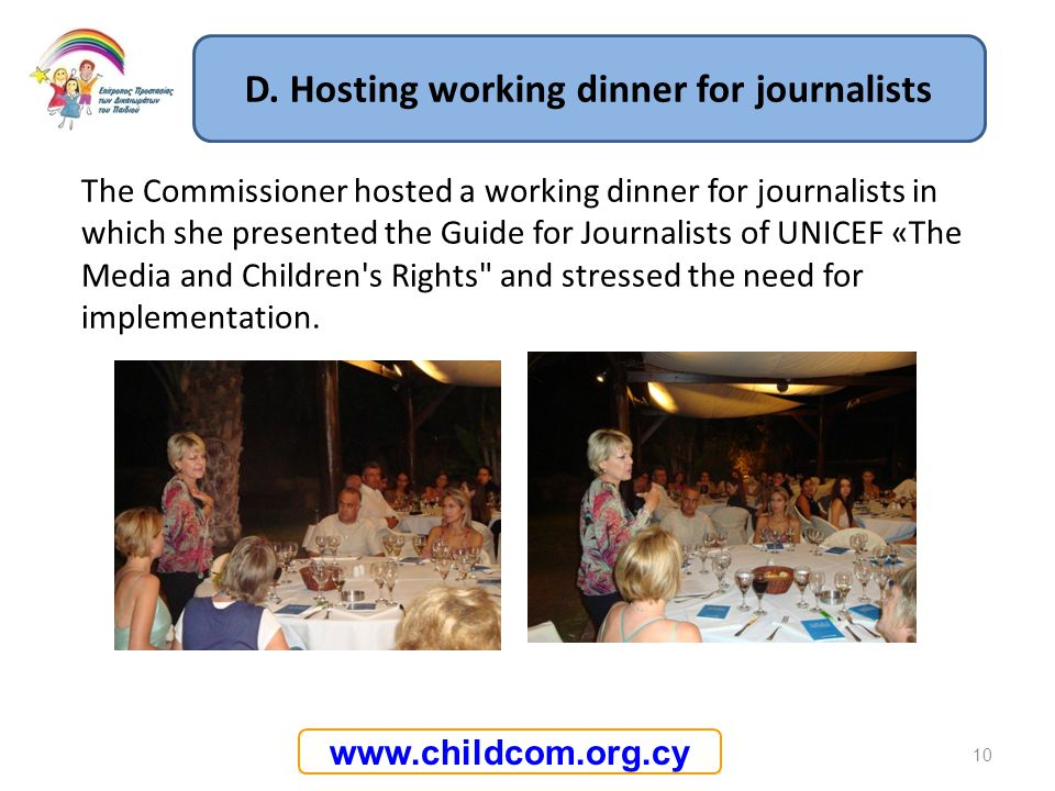 D. Hosting working dinner for journalists