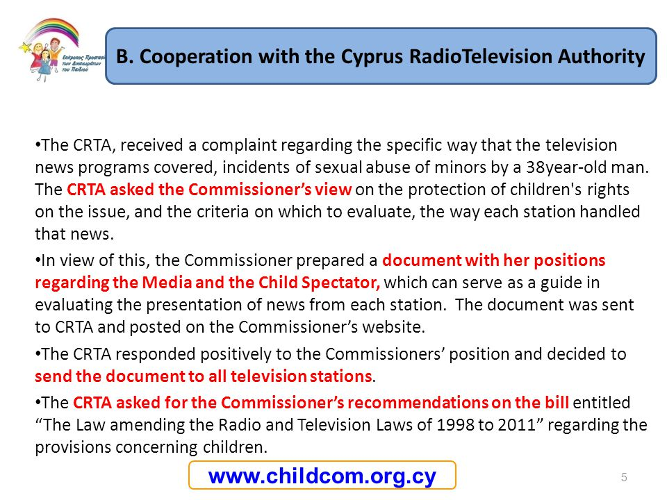 B. Cooperation with the Cyprus RadioTelevision Authority