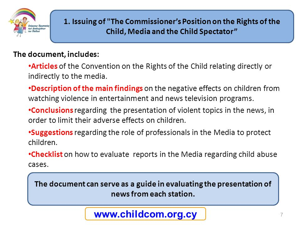 1. Issuing of The Commissioner's Position on the Rights of the Child, Media and the Child Spectator