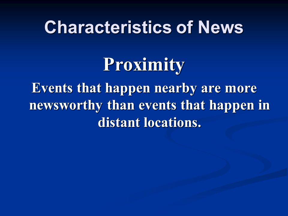 Characteristics of News