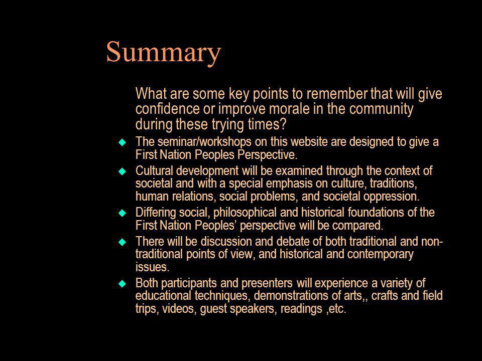 Summary What are some key points to remember that will give confidence or improve morale in the community during these trying times