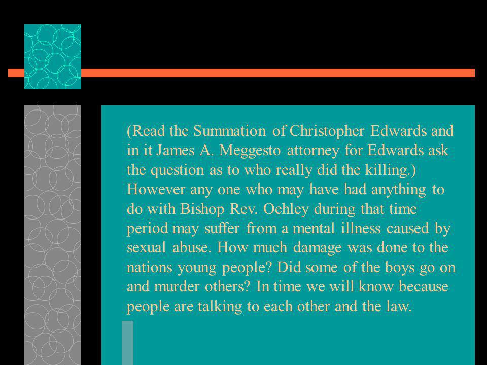 (Read the Summation of Christopher Edwards and in it James A
