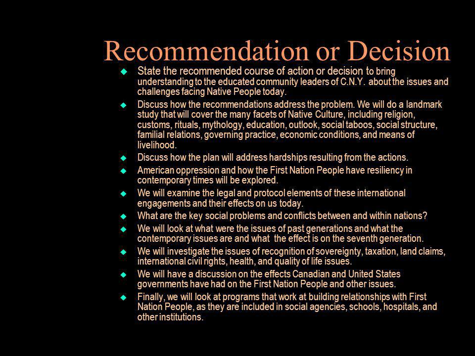 Recommendation or Decision