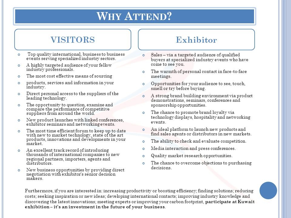 Why Attend VISITORS Exhibitor