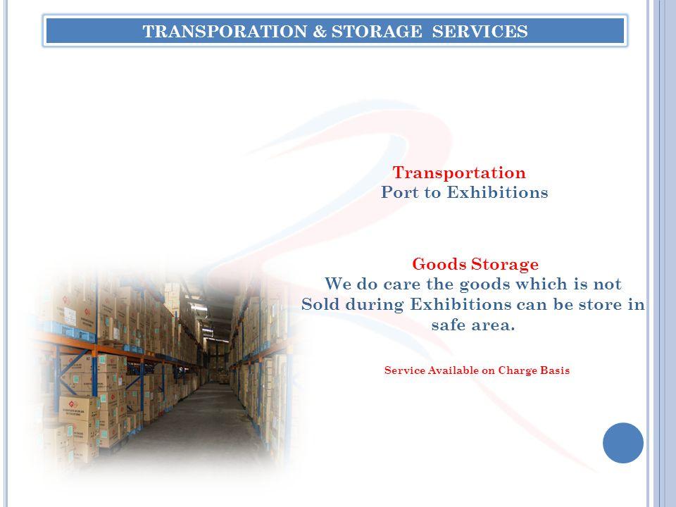 TRANSPORATION & STORAGE SERVICES