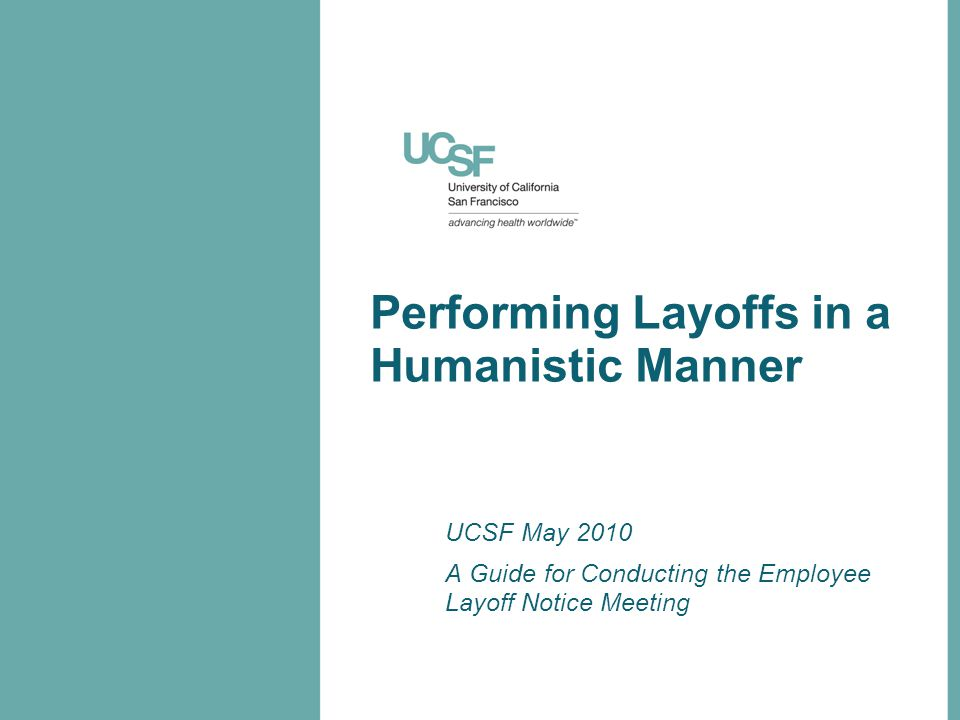 Performing Layoffs in a Humanistic Manner