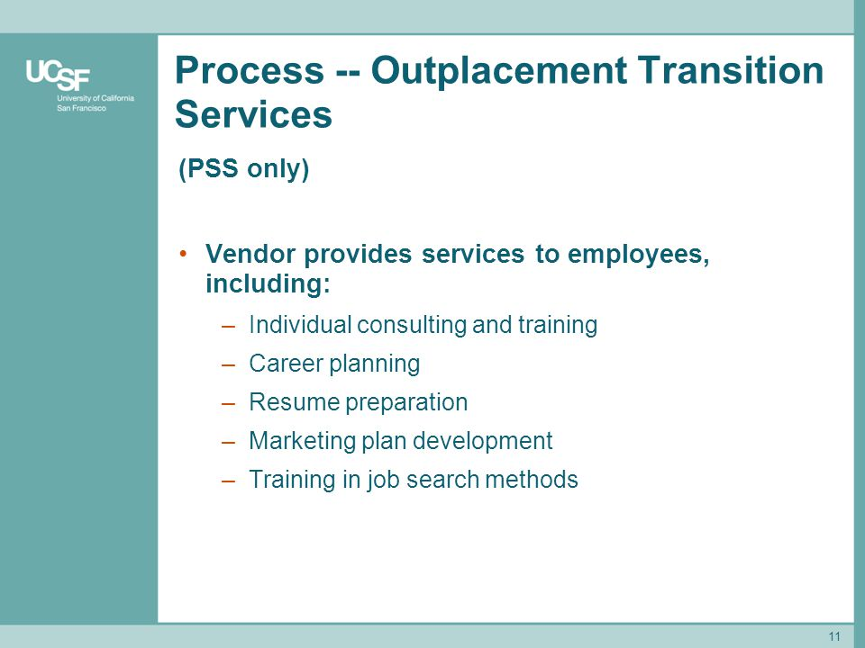 Process -- Outplacement Transition Services