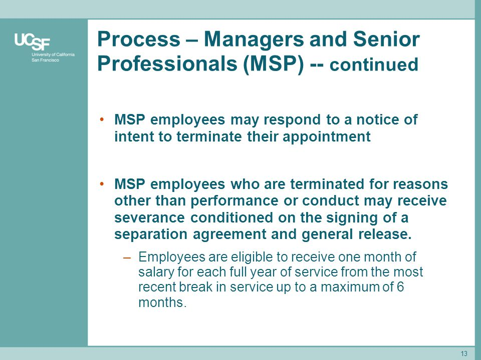 Process – Managers and Senior Professionals (MSP) -- continued
