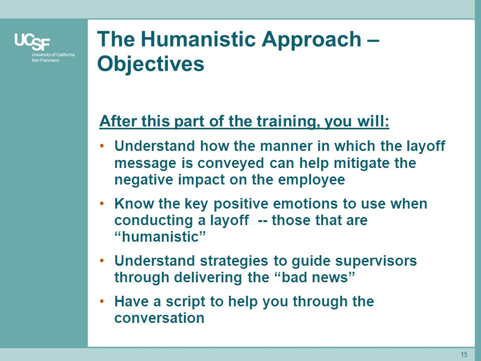 The Humanistic Approach – Objectives