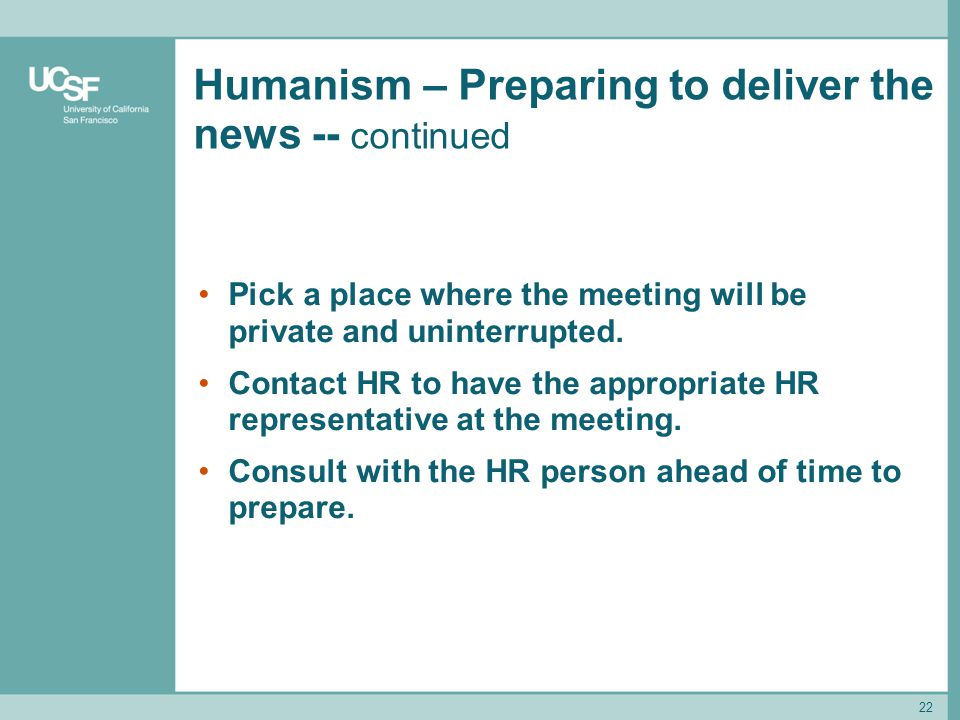 Humanism – Preparing to deliver the news -- continued