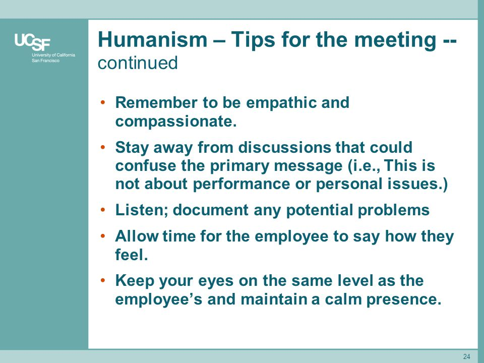 Humanism – Tips for the meeting -- continued