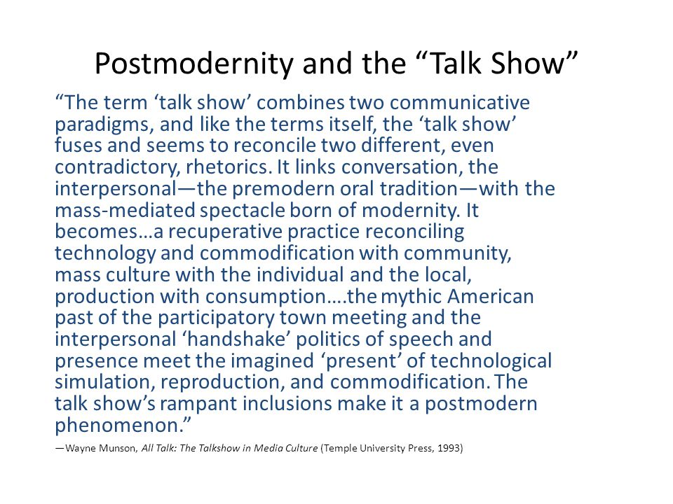 Postmodernity and the Talk Show