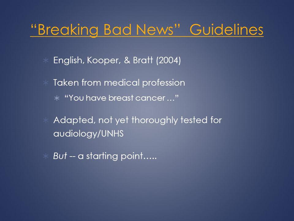 Breaking Bad News Guidelines