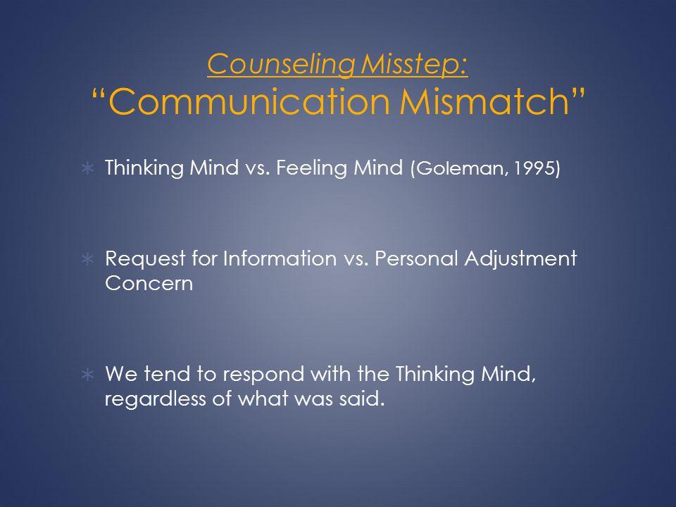 Counseling Misstep: Communication Mismatch