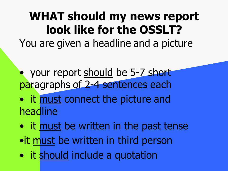 WHAT should my news report look like for the OSSLT