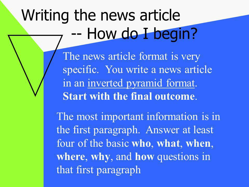Writing the news article -- How do I begin