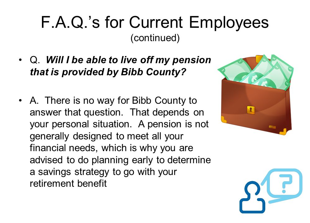 F.A.Q.'s for Current Employees (continued)