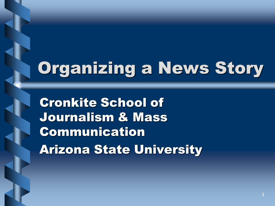 Organizing a News Story