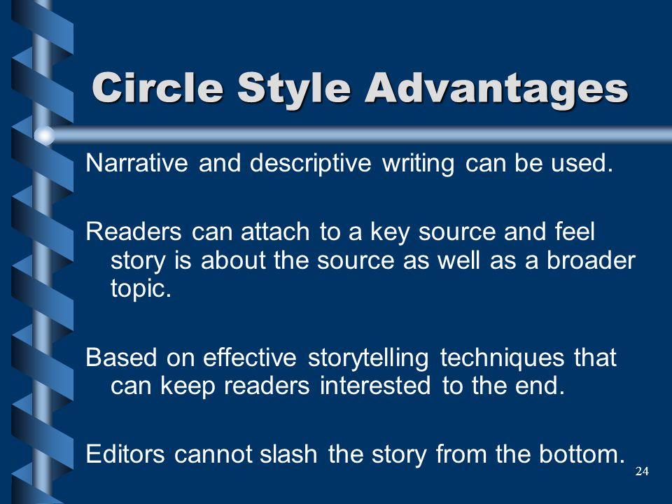 Circle Style Advantages