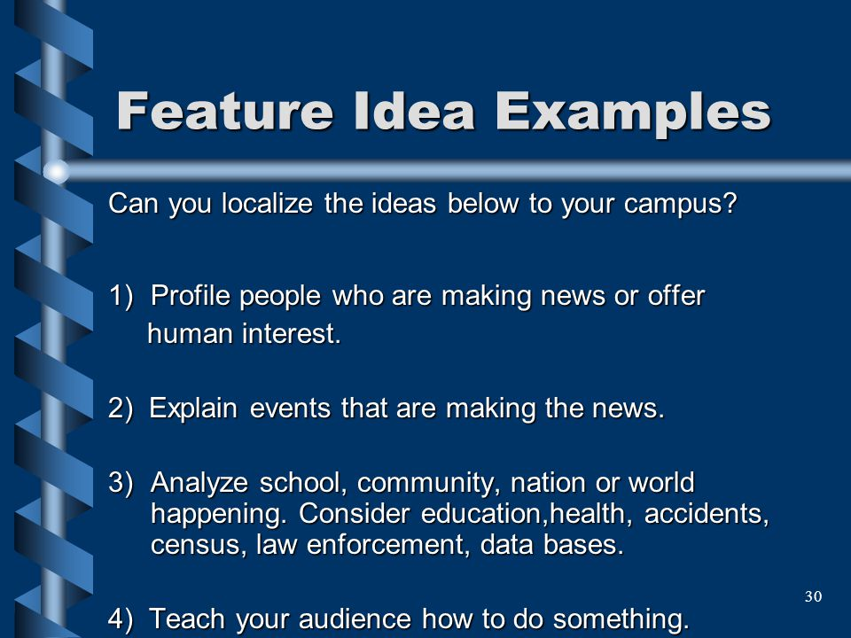 Feature Idea Examples Can you localize the ideas below to your campus