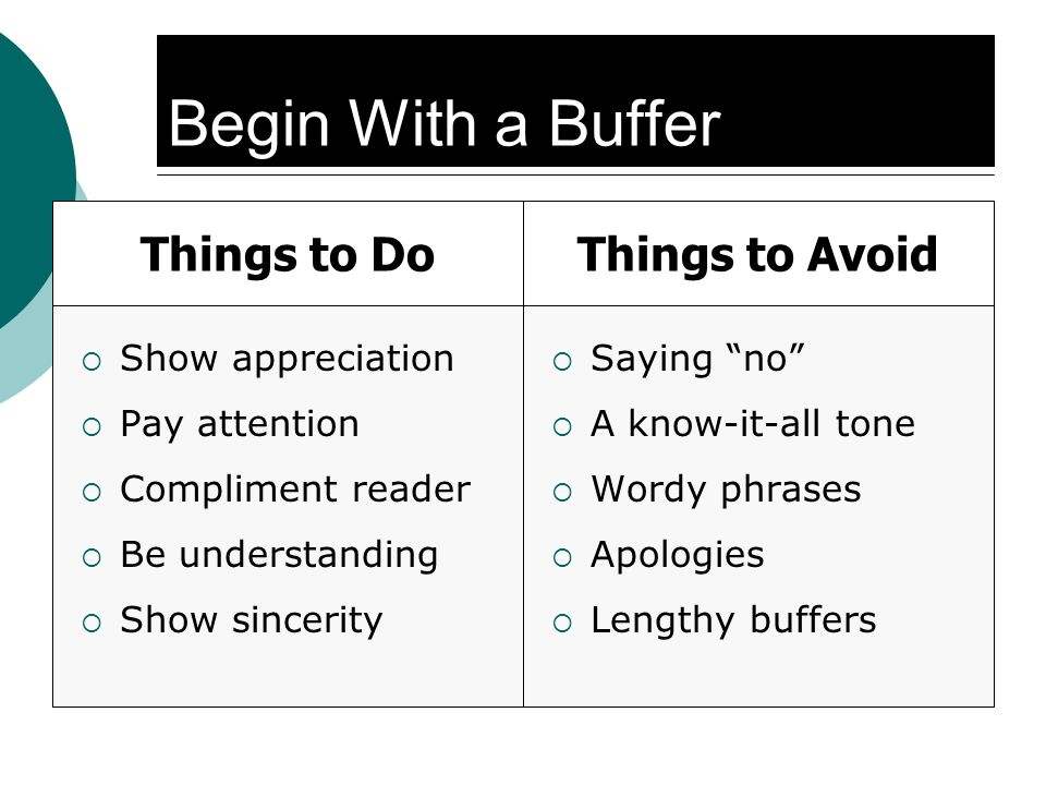 Begin With a Buffer Things to Do Things to Avoid Show appreciation