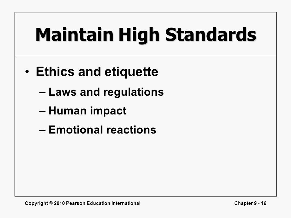 Maintain High Standards