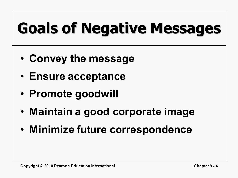 Goals of Negative Messages