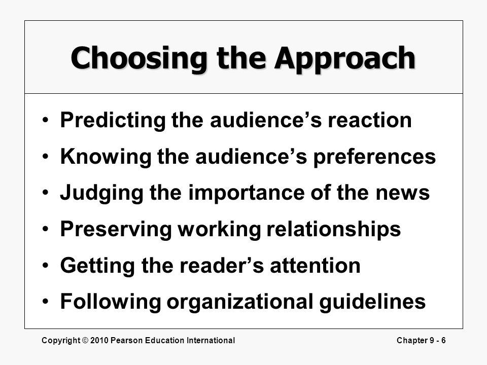 Choosing the Approach Predicting the audience's reaction