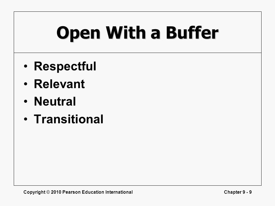 Open With a Buffer Respectful Relevant Neutral Transitional