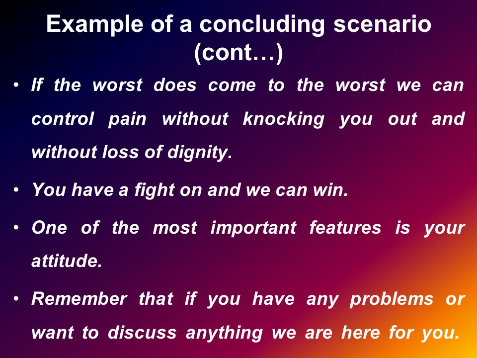 Example of a concluding scenario (cont…)