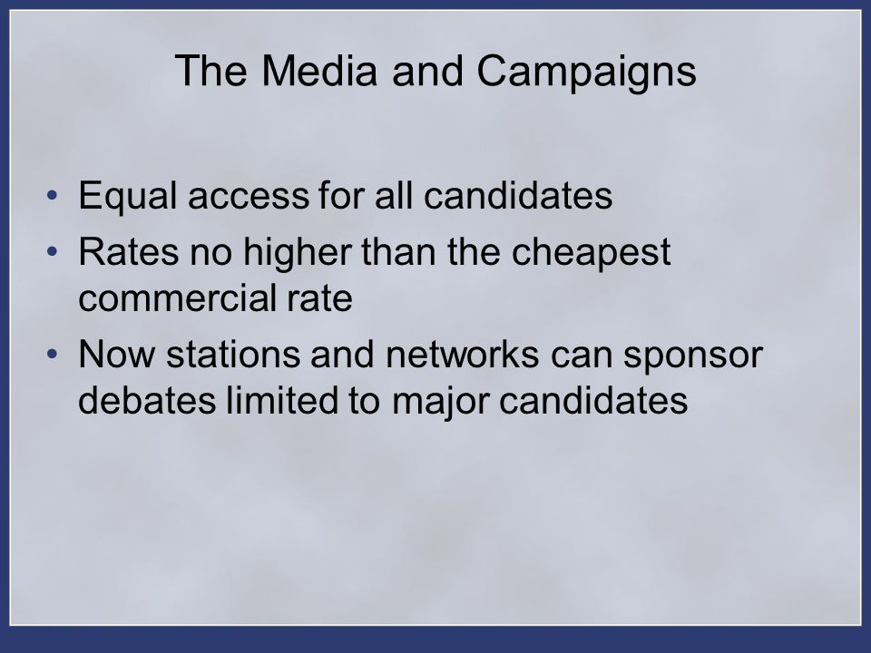The Media and Campaigns