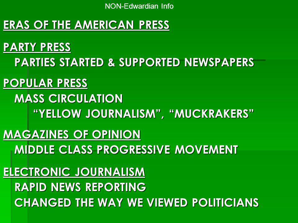 ERAS OF THE AMERICAN PRESS PARTY PRESS