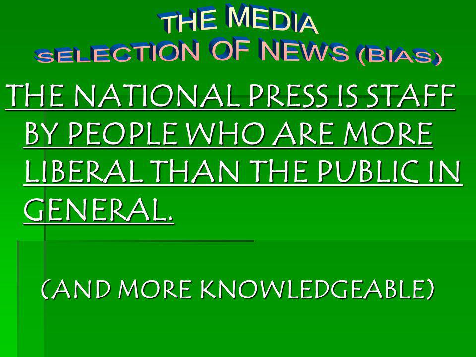 SELECTION OF NEWS (BIAS) (AND MORE KNOWLEDGEABLE)