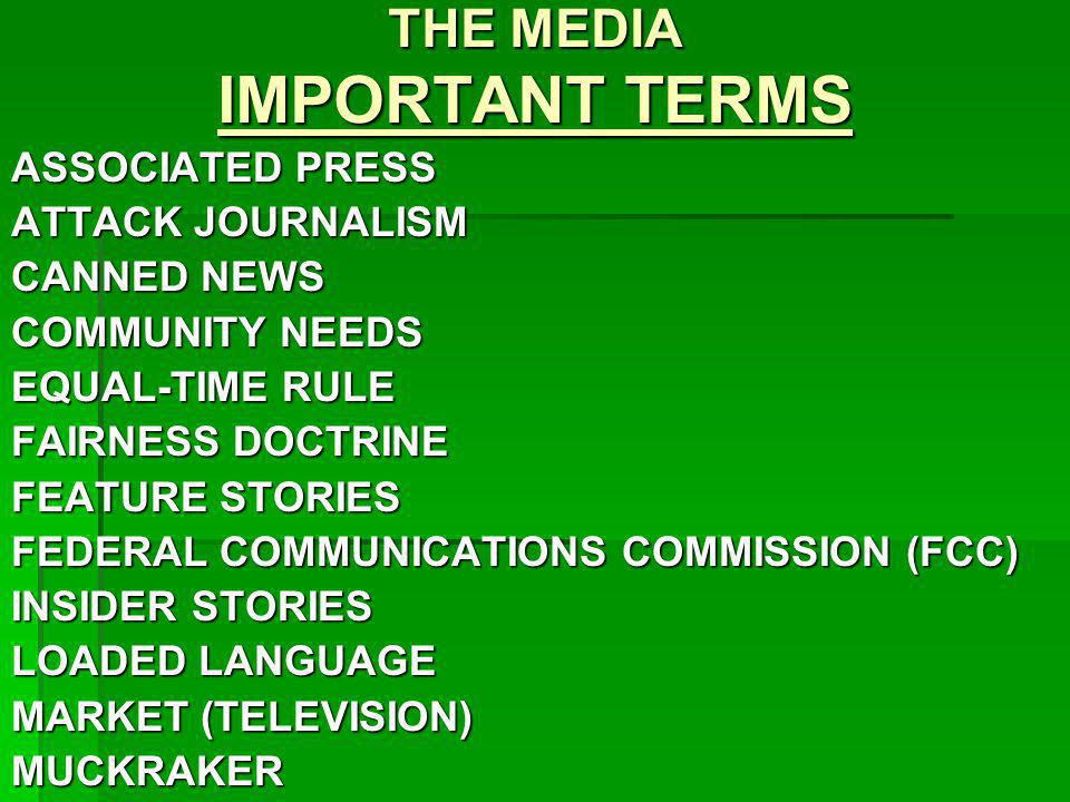 THE MEDIA IMPORTANT TERMS