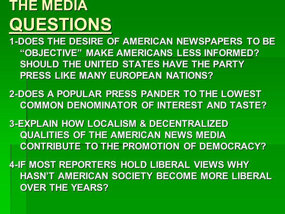 THE MEDIA QUESTIONS