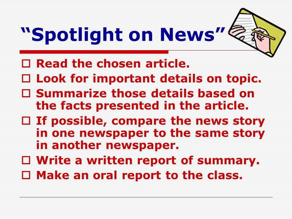 Spotlight on News Read the chosen article.